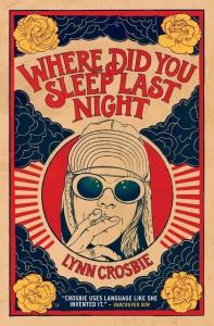 WhereDidYouSleepLastNightLynnCrosbie